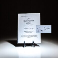 Advance Reading Copy of Our Endangered Values, signed by President Jimmy Carter.