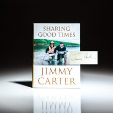 Signed first edition of Sharing Good Times by President Jimmy Carter.