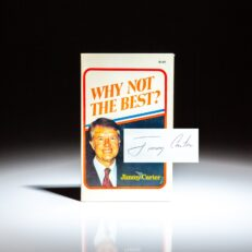 True first edition of Why Not The Best, the paperback edition, signed by President Jimmy Carter with a full signature.