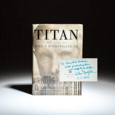 First edition of Ron Chernow's Titan: The Life Story of John D. Rockefeller, Sr., inscribed by Wilson Rockefeller.