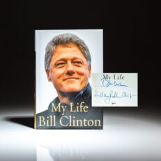 Signed by President Bill Clinton and Senator Hillary Clinton, first edition of My Life, the memoirs of President Clinton.