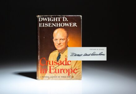 Signed first edition of Crusade in Europe by Dwight D. Eisenhower, signed by First Lady Mamie Doud Eisenhower.