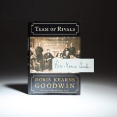Signed first edition of Team of Rivals by Doris Kearns Goodwin.