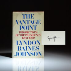 First edition of The Vantage Point by Lyndon B. Johnson, signed by President Johnson.