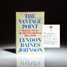 First edition of The Vantage Point by Lyndon B. Johnson, inscribed by President Johnson to Bill Jordan, the Administrative Assistant to Senator Richard B. Russell.