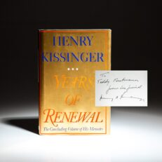 First edition of Years of Renewal, inscribed by Henry Kissinger to financier and philanthropist, Theodore J. Forstmann.