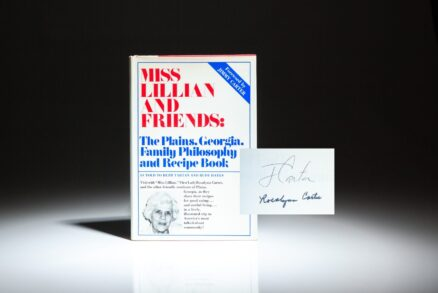 First edition of Miss Lillian and Friends: The Plains, Georgia, Family Philosophy and Recipe Book, as told to Beth Tartan and Rudy Hayes. Signed by President Jimmy Carter and Rosalynn Carter on the half-title.