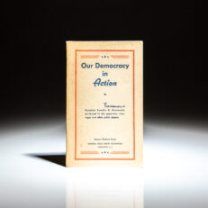 First edition of Our Democracy in Action, the Philosophy of President Franklin D. Roosevelt.