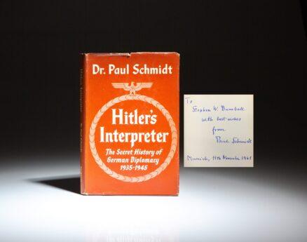 Signed memoirs of Adolf Hitler's chief interpreter, Dr. Paul Schmidt, titled Hitler's Interpreter: The Secret History of German Diplomacy.
