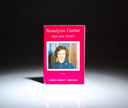 First edition of Rosalynn Carter: Her Life Story, signed by the first lady, Rosalynn Carter.