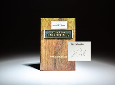 First edition of Ethics for Executives by Samuel Southard, with a preface by Governor Jimmy Carter regarding executive morality. This copy is signed by Jimmy Carter.