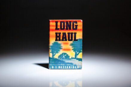 First edition of Long Haul by A.I. Bezzerides, in dust jacket.
