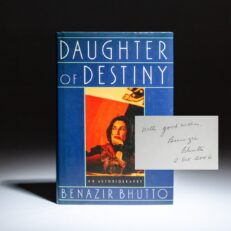 Signed first edition of Daughter of Destiny, the autobiography of Pakistani Prime Minister, Benazir Bhutto.