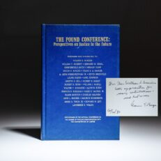 Inscribed by Chief Justice Warren E. Burger to U.S. District Court Judge and future FBI Director, William S. Sessions, The Pound Conference: Perspectives on Justice in the Future.