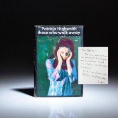 First edition of Those Who Walk Away, inscribed by Patricia Highsmith to fellow author, Eugene Walter.