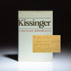 First edition of Kissinger by Marvin and Bernard Kalb, inscribed by Secretary of State Henry Kissinger to his lead secret service agent, Gary M. McLeod.