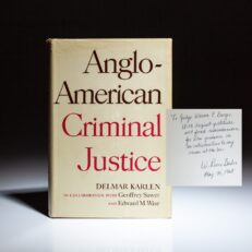 From the library of Chief Justice Warren E. Burger, Anglo-American Criminal Justice by Delmar Karlen, inscribed by W. Reece Bader, a law clerk of Judge Burger.