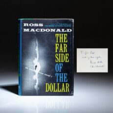 First edition, first printing of The Far Side of the Dollar, inscribed by Ross Macdonald.