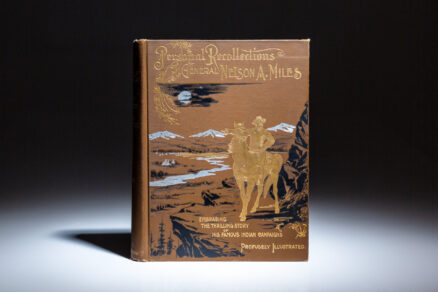 First Edition of Personal Recollections and Observations of General Nelson A. Miles.