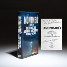 First edition of Monimbo, a novel by Robert Moss and Arnaud de Borchgrave, inscribed to Bill Safire.