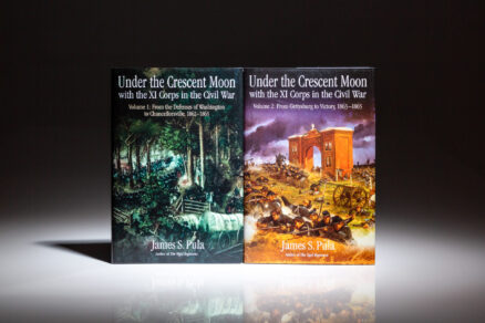First edition of Under the Crescent Moon with the XI Corps in the Civil War by James S. Pula.