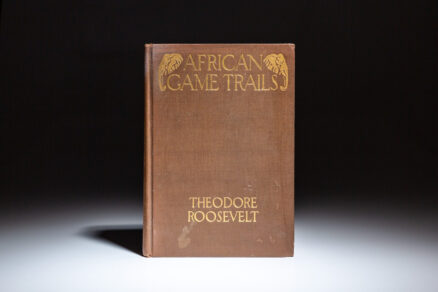 First edition, first issue of African Game Trails by Theodore Roosevelt.