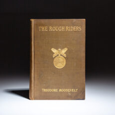 First edition of The Rough Riders by Theodore Roosevelt.