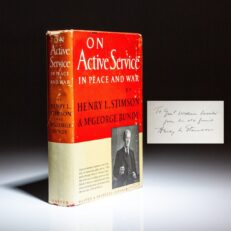 On Active Service in Peace and War by United States Secretary of War, Henry L. Stimson, inscribed to his friend, General William Lassiter.