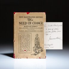 Inscribed to Congressman Nicholas Longworth and his wife, Alice Roosevelt Longworth, New Edition of The Need of Change by Julian Street.