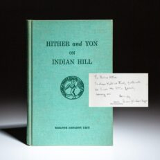 First edition of Eleanor Gholson Taft's Hither and Yon on Indian Hill, inscribed by the author.