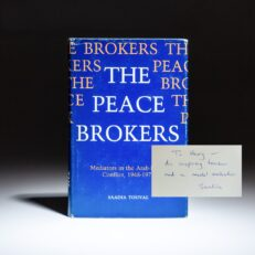 First edition of The Peace Brokers by Saadia Touval, inscribed to former Secretary of State, Henry Kissinger.
