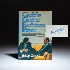 First edition of God's Got a Better Idea by Billy Zeoli, signed by President Gerald R. Ford.