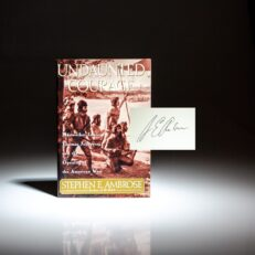 Signed first edition of Undaunted Courage by Stephen Ambrose.