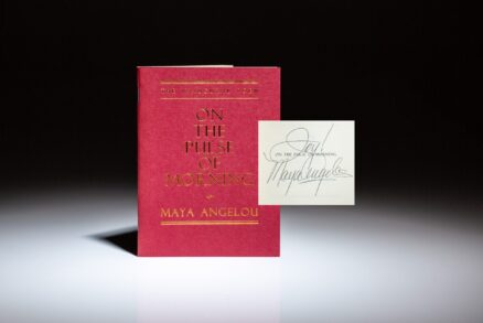 Signed by Maya Angelou, the Inaugural Poem: On The Pulse of Morning, delivered January 20th, 1993, at the inauguration of President William J. Clinton.