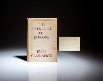 Presentation copy of The Keystone of Europe: History of the Belgian Dynasty by Emile Cammaerts, to British Prime Minister Neville Chamberlain, from the Belgian Ambassador to the Court of St. James, Baron de Cartier de Marchienne, on the eve of World War II.