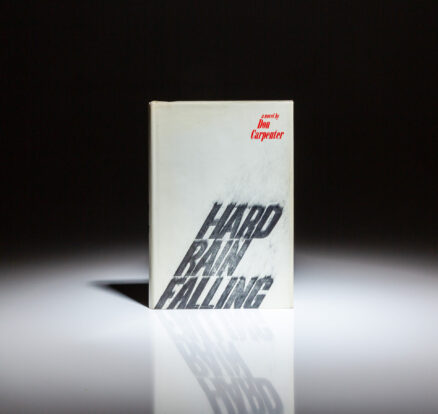 First edition of Hard Rain Falling by Don Carpenter.