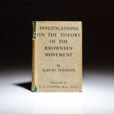 First English edition of Investigations on the Theory of the Brownian Movement by Albert Einstein, translated by A.D. Cowper, in the publisher's dust jacket.