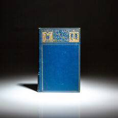 Inscribed association copy of The Life and Times of Hannibal Hamlin, dedicated by the author to Senator Henry L. Dawes, a lifelong friend of Vice President Hannibal Hamlin and contributor to the book.