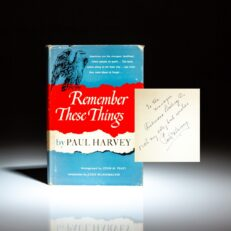 Signed first edition of Remember These Things by Paul Harvey.