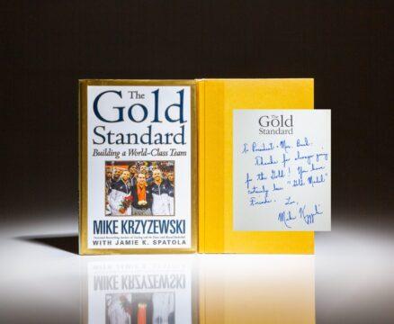 Inscribed to former President George H.W. Bush and Barbara Bush, The Gold Standard: Building a World-Class Team, by Duke basketball coach Mike Krzyzewski.