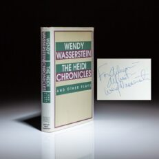 Signed first edition of The Heidi Chronicles by Wendy Wasserstein, inscribed to Aileen Mehle.