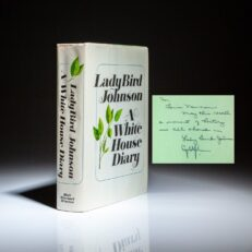 First edition of A White House Diary inscribed by Lady Bird Johnson and signed by President Lyndon Johnson.