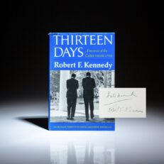 First edition of Thirteen Days: A Memoir of the Cuban Missile Crisis, signed by U.S. Secretary of Defense Robert McNamara and former British Prime Minister Harold Macmillan.