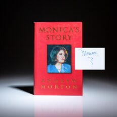 First edition of Monica's Story by Andrew Morton, signed by Monica Lewinsky on title page.