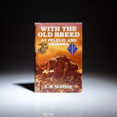 First edition of With the Old Breed: At Peleliu and Okinawa by Eugene B. Sledge.
