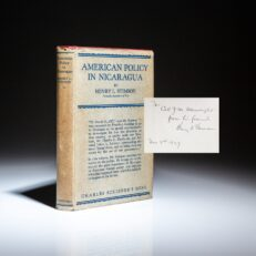 First edition of American Policy in Nicaragua, inscribed by Henry L. Stimson to Assistant Secretary of War J. Mayhew Wainwright.