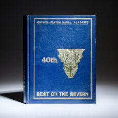 Fortieth Anniversary Book of the U.S. Naval Academy Class of 1947.