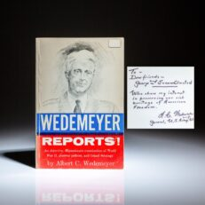 Wedemeyer Reports! by General Albert C. Wedemeyer, inscribed to his subordinate during WWII, Major General George H. Olmsted.