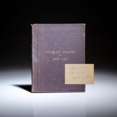 First edition of Lights and Shadows of Army Life, As Seen by a Private Soldier, signed by the author, William B. Westervelt.